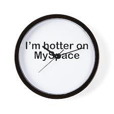 I'm hotter on MySpace Wall Clock