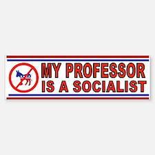 PROFESSOR SOCIALIST_001 Bumper Bumper Bumper Sticker