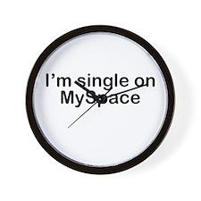 I'm single on MySpace Wall Clock