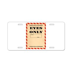 Eyes Only Aluminum License Plate