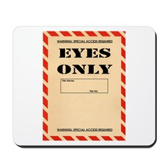 Eyes Only Mousepad