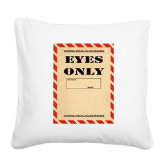 Eyes Only Square Canvas Pillow
