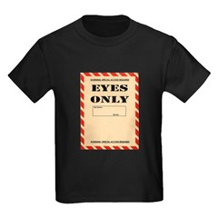 Eyes Only T-Shirt