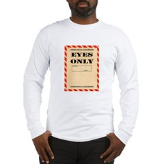 Eyes Only Long Sleeve T-Shirt