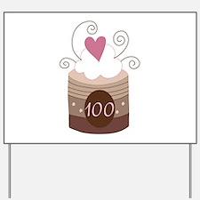 100th Birthday Cupcake Yard Sign