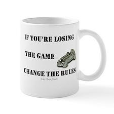 If you're losing.... Coffee Mug