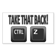 Take Back Ctrl Z Decal