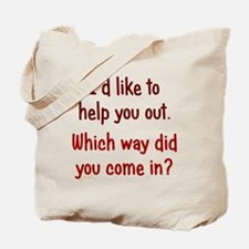 Like to Help You Out Tote Bag
