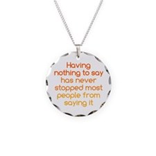 Nothing to Say Necklace