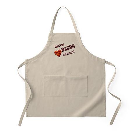 Dont go bacon my heart Apron