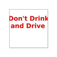 Don't Drink and Drive Sticker