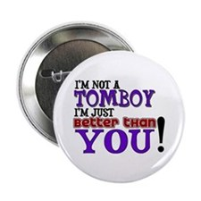 I'm not a tomboy Button