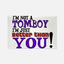 I'm not a tomboy Rectangle Magnet