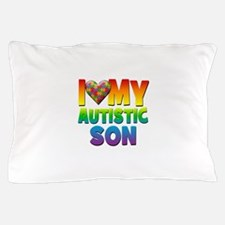 I Love My Autistic Son Pillow Case