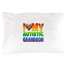 I Love My Autistic Grandson Pillow Case