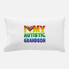 I Love My Autistic Grandson Pillow Case