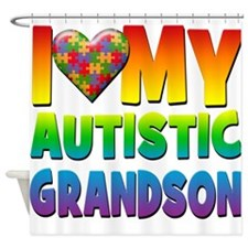 I Love My Autistic Grandson Shower Curtain