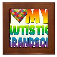 I Love My Autistic Grandson Framed Tile