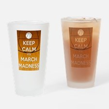 Keep Calm It's March Madness Drinking Glass