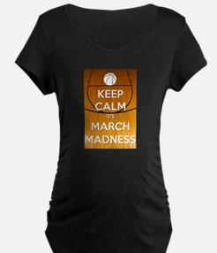 Keep Calm It's March Madness Maternity T-Shirt