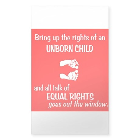 Fetus' Equal Rights Sticker (Rectangle)