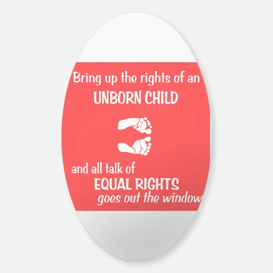 Fetus' Equal Rights Sticker (Oval)