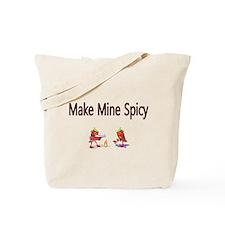 Make mine Spicy Tote Bag
