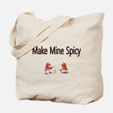 Make mine Spicy Tote Bag
