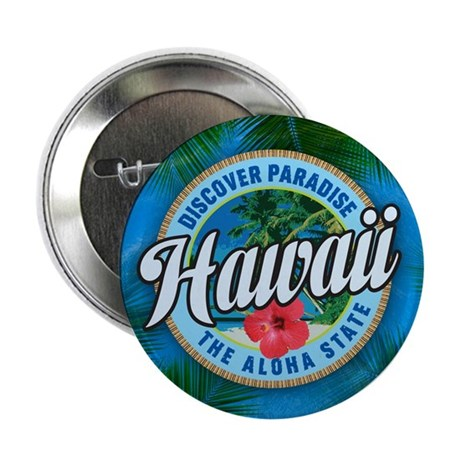 """Discover Paradise Hawaii 2.25"""" Button (10 pack)"""