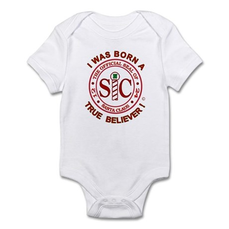 'I was Born A True Believer !' Infant Bodysuit