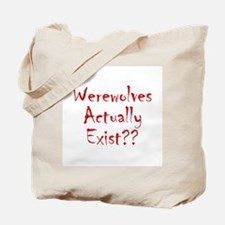 Werewolves Actually Exist Tote Bag