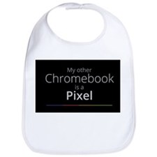 My Other Chromebook Is A Pixel Bib