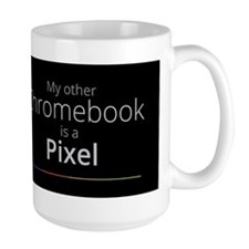My Other Chromebook Is A Pixel Mug