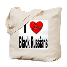 I Love Black Russians Tote Bag