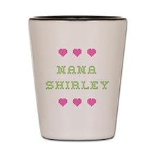 Nana Shirley Shot Glass