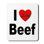I Love Beef Mousepad