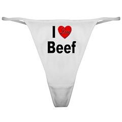 I Love Beef Classic Thong