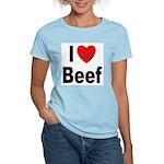 I Love Beef (Front) Women's Pink T-Shirt