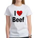 I Love Beef Women's T-Shirt