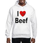 I Love Beef (Front) Hooded Sweatshirt