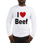 I Love Beef (Front) Long Sleeve T-Shirt
