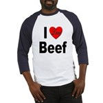 I Love Beef (Front) Baseball Jersey