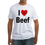 I Love Beef (Front) Fitted T-Shirt