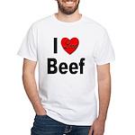 I Love Beef White T-Shirt