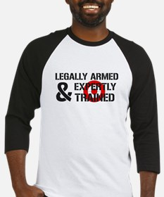 Legally Armed Expertly Trained Baseball Jersey