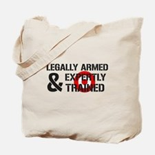 Legally Armed Expertly Trained Tote Bag