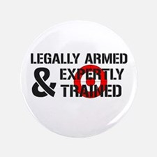 "Legally Armed Expertly Trained 3.5"" Button"