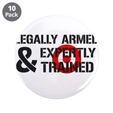 "Legally Armed Expertly Trained 3.5"" Button (10 pac"