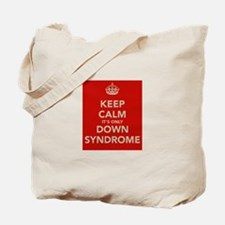 Kee Calm It's Only Down Syndrome Tote Bag