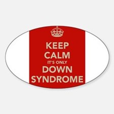 Kee Calm It's Only Down Syndrome Decal